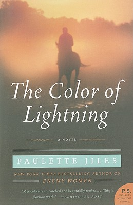 The Color of Lightning By Jiles, Paulette