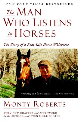 The Man Who Listens to Horses By Roberts, Monty